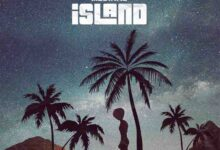 Medikal - Island EP [Full Album] {Stream/Download}