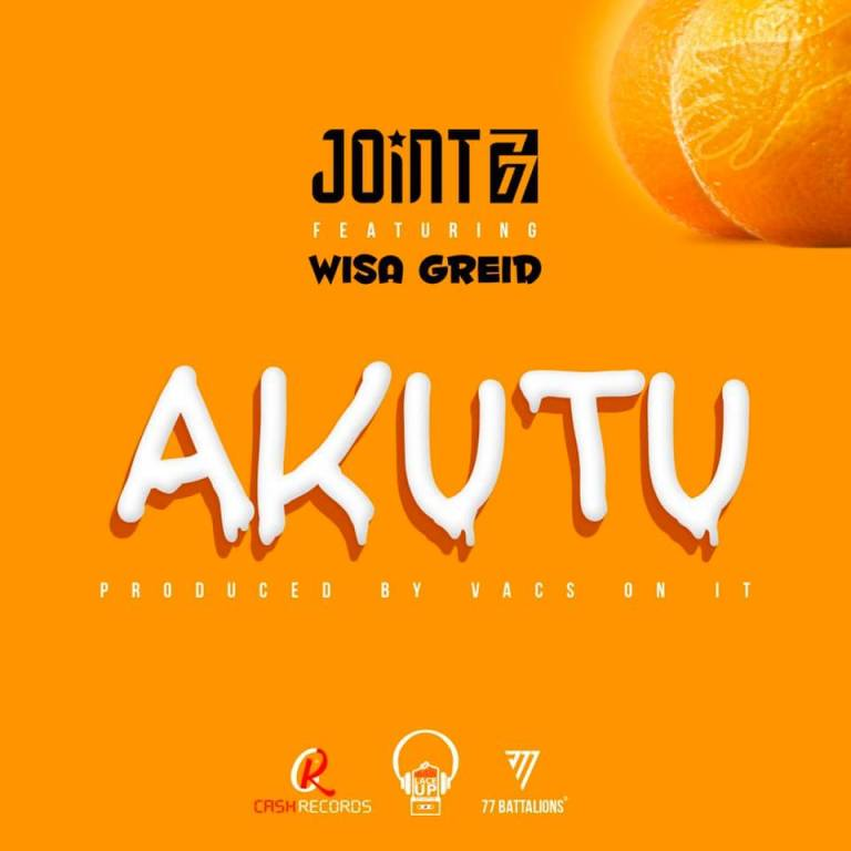 Joint 77 - Akutu ft. Wisa Greid