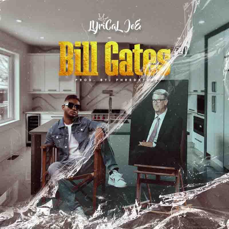 Lyrical Joe - Bill Gates
