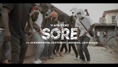 Yaw Tog ft. O`kenneth,City Boy, Reggie & Jay bahd - Sore (Official Video)