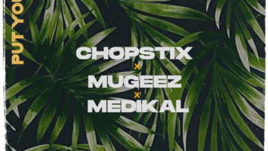 Photo of Chopstix – Put On You ft. Mugeez & Medikal