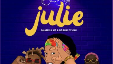 Photo of Berose 3sixty – Julie ft. Quamina Mp & Bosom P-Yung (Prod. by Deelaw)