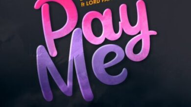 Photo of Fameye – Pay Me ft. Lord Paper (Prod. by Danny Beats)